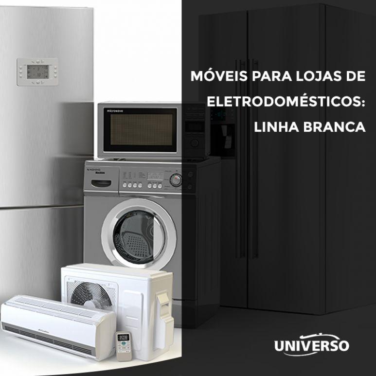 Móveis para lojas de eletrodomésticos: linha branca