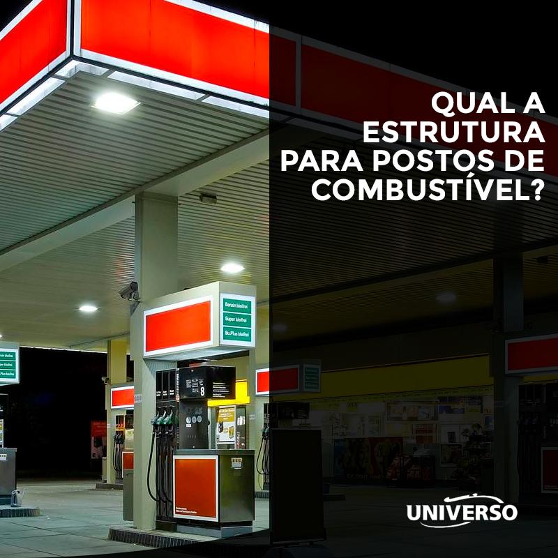 Qual a estrutura para postos de combustível?